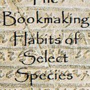 Acerca de las costumbres de elaboración de libros en determinadas especies