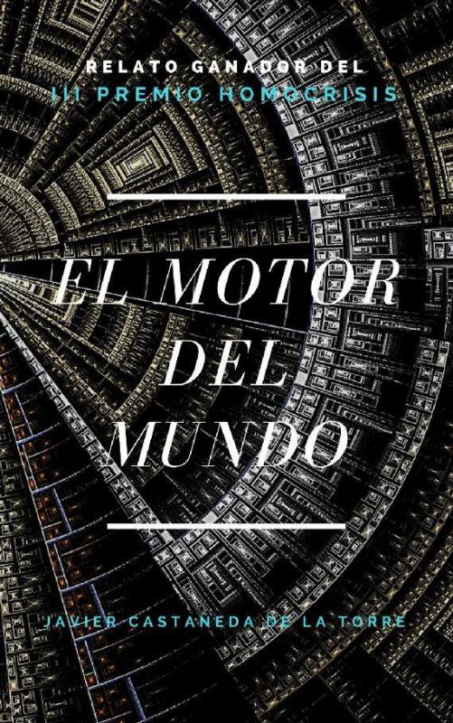 El motor del mundo