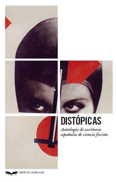 Distópicas.